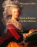 L'Ancien régime et la Révolution - Format Kindle - 2,99 €