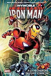 Invicible Iron Man T02 - À la recherche de Tony Stark (II) de Stefano Caselli
