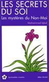 Les Secrets du Soi - Les Mystères du non-moi