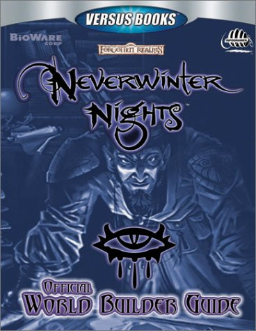 Versus Books Official Neverwinter Nights World Builder's Perfect Guide