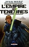 Star Wars, L'empire Des Ténèbres Tome 3 - La Fin De L'empire