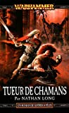 Gotrek et Félix, tome 11 - Tueur de chamans
