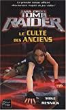 Tomb Raider, N° 2 - Le culte des anciens de E-E Knight (19 août 2004) Poche - 19/08/2004