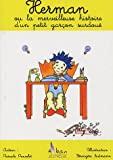 Herman ou la merveilleuse histoire d'un petit garçon surdoué - Alban Editions - 02/03/2005