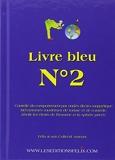 Livre Bleu - N°2 - Contrôle du comportement par ondes électro magnétique.