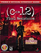 C-12 - Final Resistance : Prima's Official Strategy Guide de Mark Androvich