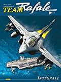 Team Rafale Intégrale - Tome 4