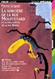 La sorcière de la rue Mouffetard, et autres contes de la rue Broca - Gallimard Jeunesse - 01/01/1997