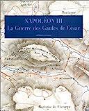 La guerre des Gaules - Histoire de Jules César