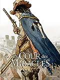 La Cour des miracles T03 - Le Crépuscule des miracles