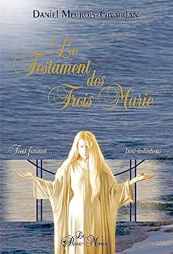 Le Testament des Trois Marie