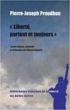 Liberte, Partout Et Toujours (Bibliotheque Classique De La Liberte) (French Edition) by Pierre-joseph Proudhon (2009-01-20) - Les Belles Lettres - 20/01/2009