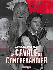 Star Wars - La cavale du contrebandier de Greg Rucka