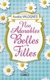 Nos adorables belles-filles - Michel Lafon - 04/05/2016