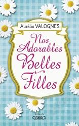 Nos adorables belles-filles d'Aurelie Valognes