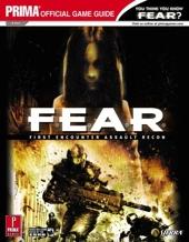 F.E.A.R.:First Encounter Assault Recon - Prima Official Game Guide de Ron Dulin
