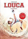 Louca - Tome 3 - Si seulement... / Edition spéciale (Opé 3 )