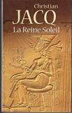 La Reine Soleil (Les trésors de la littérature) - Le Grand livre du mois - 01/01/1998