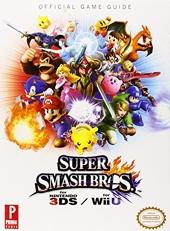 Super Smash Bros. WiiU/3DS - Prima Official Game Guide de Nick von Esmarch