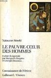 Le Pauvre Coeur Des Hommes (Kokoro) / Collection Connaissance De L'Orient. - Gallimard / Unesco - 01/01/1987