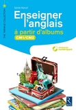 Enseigner l'anglais à partir d'albums CM1-CM2 (+ CD-Rom)