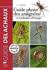 Guide photo des araignées et arachnides d'Europe de Heiko Bellmann