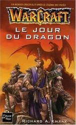 WarCraft - Le Jour du dragon d'A. Knaak