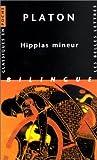 Hippias mineur. numéro 51 de Platon (2002) Poche