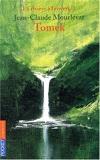 La Rivière à l'envers, tome 1 - Tomek - Pocket Jeunesse - 01/09/2004