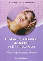 Le Manuel Original de Reiki du Dr Mikao Usui de Frank Arjava Petter