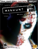 Manhunt(TM) Official Strategy Guide (Signature) by Tim Bogenn (2003-11-25) - Brady Games - 25/11/2003