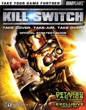 Kill.Switch - Take Cover. Take Aim. Take Over. : Official Strategy Guide de Phillip Marcus