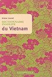 Dictionnaire insolite du Vietnam - Cosmopole - 22/09/2010