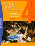 Des maths ensemble et pour chacun 4e - Mise en oeuvre du programme de collège et du socle commun