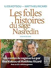 Les folles histoires du sage Nasredin (+CD) de Matthieu Ricard
