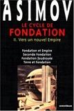 Le Cycle de Fondation, tome 2 - Vers un nouvel empire