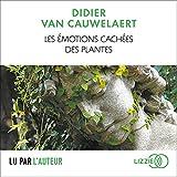 Les émotions cachées des plantes - Format Téléchargement Audio - 16,99 €