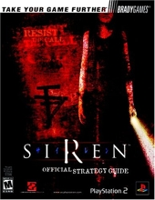 Siren? Official Strategy Guide de Mark Androvich