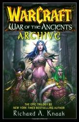 WarCraft War of the Ancients Archive de Richard A. Knaak