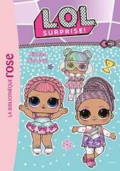 L.O.L. Surprise ! 11 - Rivales d'un jour de Catherine Kalengula