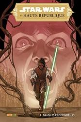Star Wars - La Haute République N°02 - Dans les profondeurs de Cavan Scott