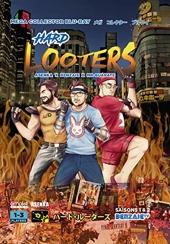 Hard Looters - L'intégrale des saisons 1 & 2 de Benjamin Daniel