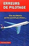 Erreurs de pilotage T1 - Ces accidents qu'on aurait pu éviter...