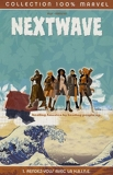 Nextwave Tome 1 - Rendez-Vous Avec La H.A.I.N.E.