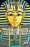 Toutânkhamon, l'ultime secret - Nouvelle édition 2019 - Format Kindle - 13,99 €