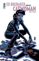 Ed Brubaker présente Catwoman tome 3 d'Ed Brubaker