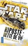 Star Wars Riposte - Dette de vie (2)