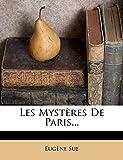 Les Mysteres de Paris... - Nabu Press - 03/11/2011