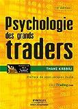 Psychologie des grands traders (Bourse) - Format Kindle - 24,99 €