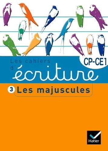 Les cahiers d'écriture CP/CE1 n°3